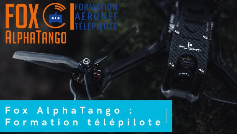 Faire le formation télépilote de drone fpv sur Fox AlphaTango