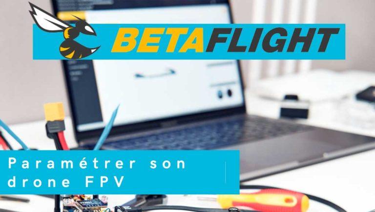paramétrer son drone fpv sur betaflight configurator